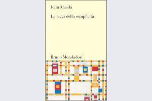Le leggi della semplicità, di John Maeda