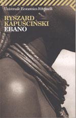 Ebano, Ryszard Kapuscinski