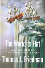 Thomas L. Friedman, The world is flat